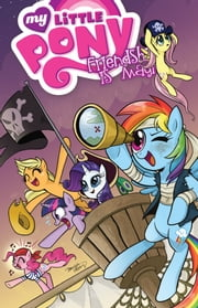 My Little Pony: Friendship is Magic, Vol. 4 ebook by Nuhfer,Heather; Hickey,Brenda; Mebberson,Amy