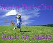 Winter Butterflies - Two Tales ebook by Ronnie Ray Jenkins