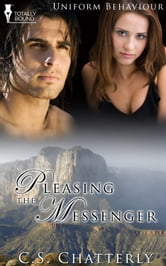 Pleasing the Messenger ebook by C.S. Chatterly