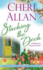 Stacking the Deck ebook by