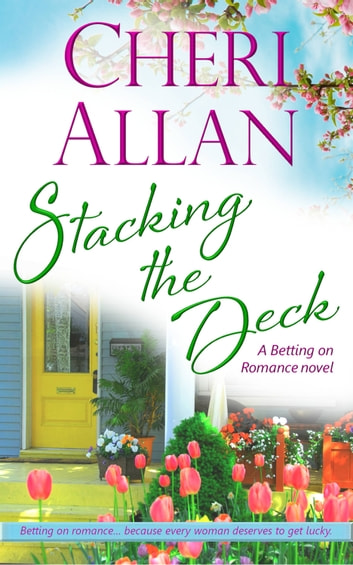 Stacking the Deck ebook by Cheri Allan