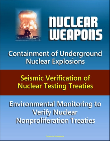 Nuclear Weapons Containment Of Underground Nuclear Explosions