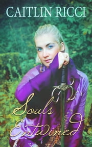 Souls Entwined ebook by Caitlin Ricci