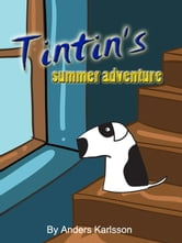 Tintin's summer adventure ebook by Anders Karlsson