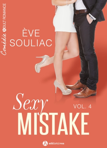 Sexy Mistake 4 ebook by Eve Souliac