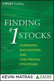 Finding #1 Stocks - Screening, Backtesting and Time-Proven Strategies ebook by Kevin Matras