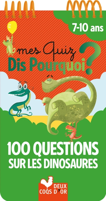 100 questions sur les dinosaures ebook by Éric Mathivet