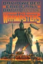 The Warmasters ebook by David Weber, Eric Flint, David Drake