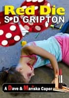Red Die ebook by S.D. Gripton