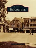 Braintree ebook by John A. Dennehy