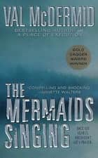 The Mermaids Singing ebook by Val McDermid
