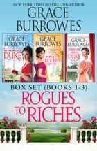 Rogues to Riches Box Set Books 1-3 - Regency Romance ebook by