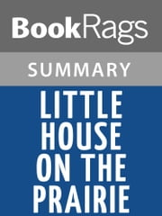 Little House on the Prairie by Laura Ingalls Wilder l Summary & Study Guide ebook by BookRags