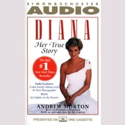 Diana: Her True Story audiobook by Andrew Morton