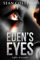 Eden's Eyes ebook by