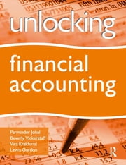 Unlocking Financial Accounting ebook by Parminder Johal,Beverly Vickerstaff,Eileen McAuliffe
