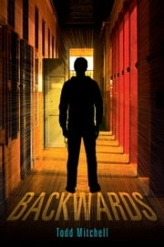 Backwards ebook by Todd Mitchell