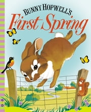 Bunny Hopwell's First Spring ebook by Jean Fritz
