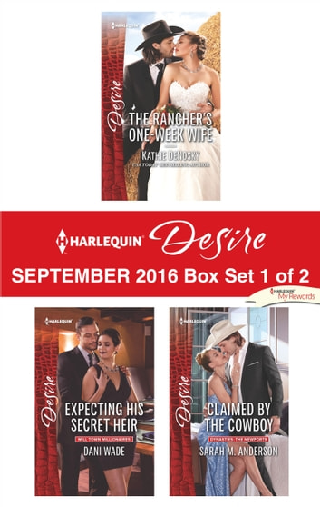 Harlequin Desire September 2016 - Box Set 1 of 2 - An Anthology eBook by Kathie DeNosky,Dani Wade,Sarah M. Anderson