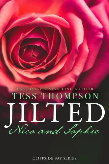 Jilted: Nico and Sophie ebook by Tess Thompson