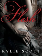 Flesh ebook by Kylie Scott