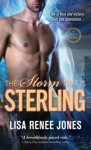 The Storm That Is Sterling ebook by Lisa Renee Jones
