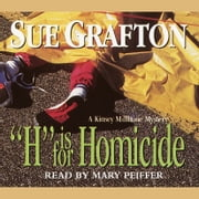 H Is for Homicide audiobook by Sue Grafton