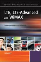 LTE, LTE-Advanced and WiMAX ebook by Najah Abu Ali,Abd-Elhamid M. Taha,Hossam S. Hassanein