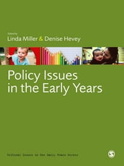 Policy Issues in the Early Years ebook by Dr Linda Miller,Professor Denise Hevey