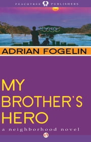 My Brother's Hero ebook by Adrian Fogelin