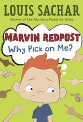 Marvin Redpost #2: Why Pick on Me? ebook by Louis Sachar