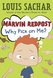 Marvin Redpost #2: Why Pick on Me? ebook by Louis Sachar, Adam Record
