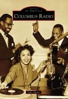 Columbus Radio ebook by Mike Adams