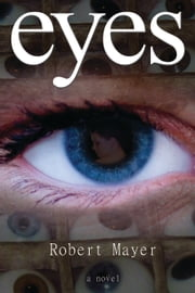 Eyes ebook by Robert Mayer