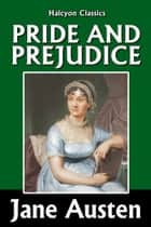 Pride and Prejudice by Jane Austen ebook by Jane Austen