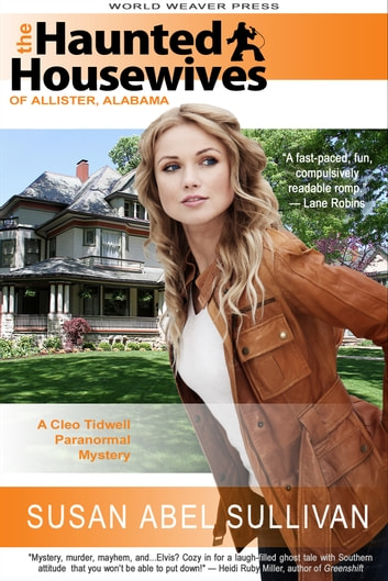 The Haunted Housewives of Allister, Alabama ebook by Susan Abel Sullivan