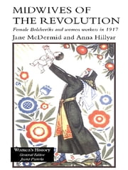 Midwives of the Revolution ebook by Jane McDermid,Anna Hillyar