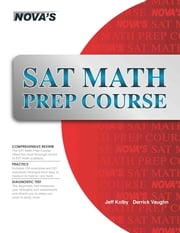 SAT Math Prep Course ebook by Jeff Kolby