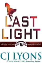 LAST LIGHT ebook by CJ Lyons
