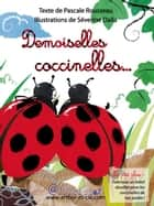 Demoiselles coccinelles... ebook by Pascale Rousseau, Séverine DALLA