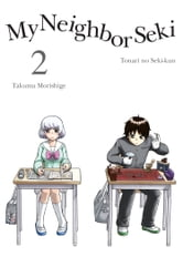 My Neighbor Seki, 2 ebook by Takuma Morishige