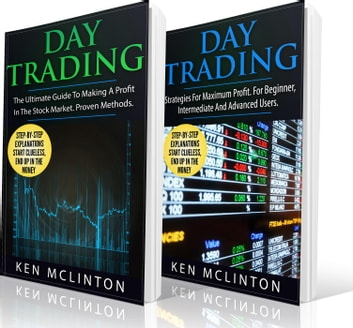 Day Trading Bundle - Trading, Investing, Forex, Options, Day Trading, #4 ebook by Ken McLinton