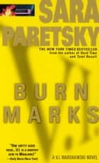 Burn Marks ebook by Sara Paretsky