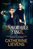 Unavoidable Fangs ebook by