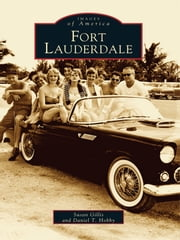 Fort Lauderdale ebook by Susan Gillis