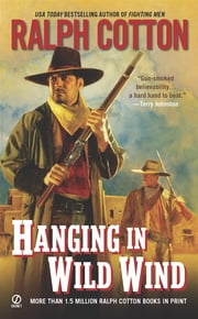 Hanging in Wild Wind ebook by Ralph Cotton