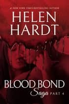 Blood Bond: 4 ebook by Helen Hardt