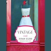 Vintage - A Novel audiobook by Susan Gloss