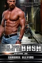 Bash, Volume III ebook by Candace Blevins