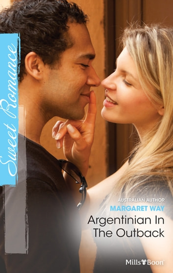 Argentinian In The Outback ebook by Margaret Way